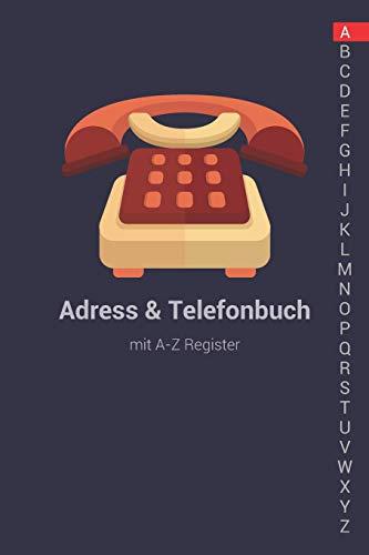 Adress und Telefonbuch mit A-Z Register: A-Z Register Adressbuch zur einfachen Adressverwaltung