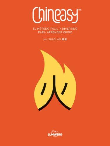 CHINEASY. El método fácil y divertido para aprender chino (Guías ilustradas)