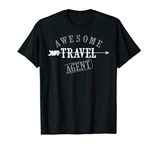 Awesome Travel Agent | Cute I'm A Travel Agent Gift T-Shirt