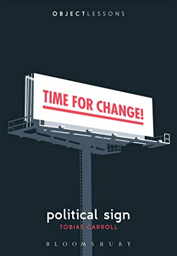 Image of Political Sign (Object Lessons)