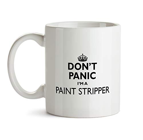 Paint Stripper Gift Mug - Don't Panic Best Ever Coffee Cup Colleague Co-Worker Thank You Appreciation Present