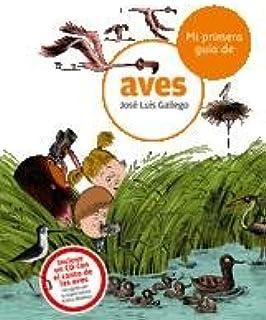 Mi primera guía de aves: 7 (Guías): Amazon.es: Gallego, José Luis, Julve, Òscar: Libros