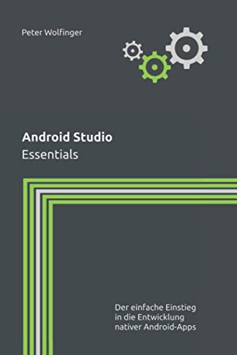 Android Studio: Essentials