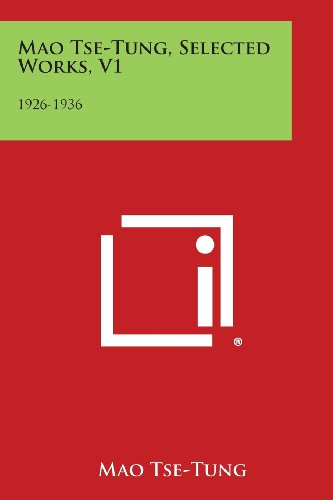 Mao Tse-Tung, Selected Works, V1: 1926-1936
