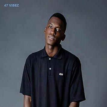 47 Vibez