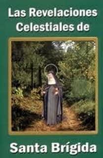 Las Revelaciones Celestiales De Santa Brigida -