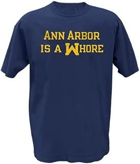 Ann Arbor is a Whore T Shirt - XL