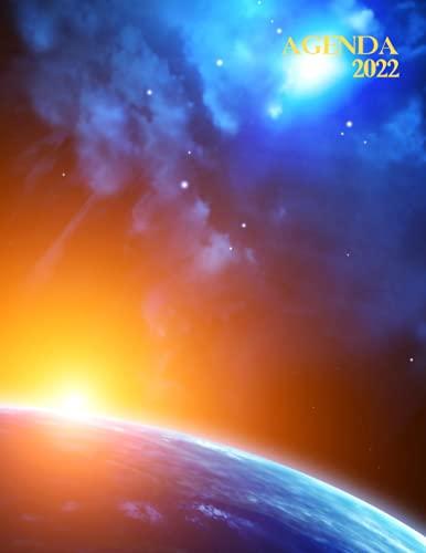 Agenda 2022: Levé de soleil sur la terre dans l'espace. Planificateur journalier sur un an. Grand Format. Une page par jour, horaires 6h/23h, liste de tâches, notes. Calendrier.
