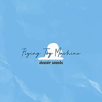 Flying Toy Machine