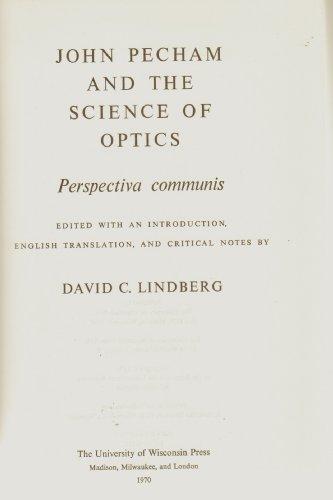 John Pecham and the Science of Optics: Perspectiva Communis