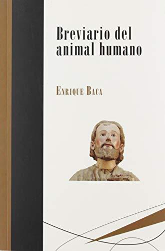 Breviario del animal humano: 8 (Biblioteca Deliberar)
