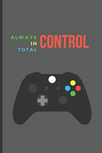 Always in total control: Lined Notebook Journal, 120 pages, A5 sized