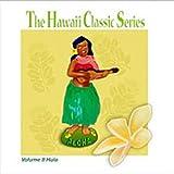 The Hawaii Classic Series Volume II Hula