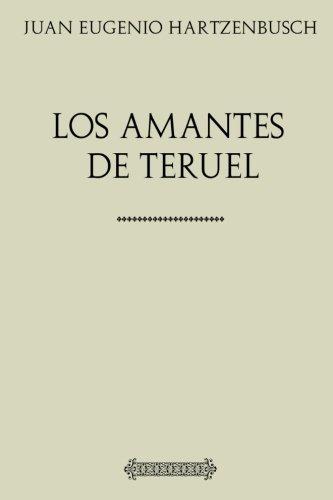 Colección Hartzenbusch: Los amantes de Teruel