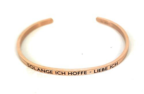 Mein Mantra by Alexa Armreif/Bangle SOLANGE ICH HOFFE - LIEBE ICH rosegold