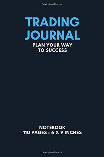 Trading Journal: Forex Notebook MT4 Trading Log Book 6 x 9 in Paperback: trading journal forex notebook gift