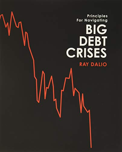 Compare Textbook Prices for Big Debt Crises  ISBN 9780578565651 by Ray Dalio