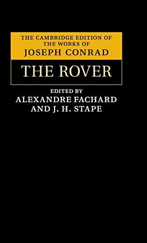 The Rover (The Cambridge Edition of the Works of Joseph Conrad)