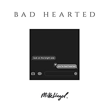 Bad Hearted