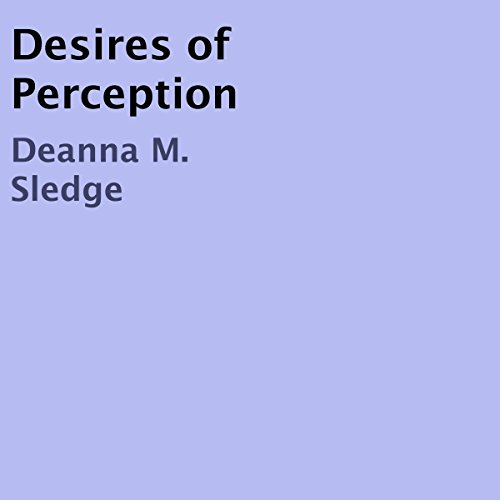 Desires of Perception audiobook cover art