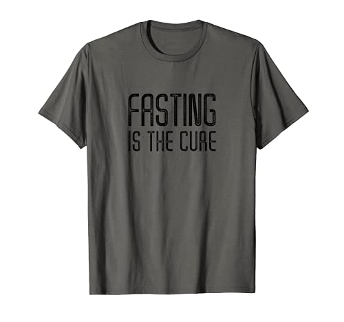 Fasting Cure, Diet, OMAD Health Starving & Hunger Awareness T-Shirt