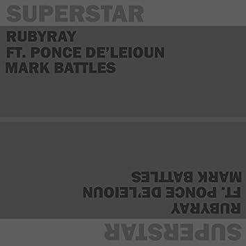 Superstar (feat. Mark Battles & Ponce De'Leioun)