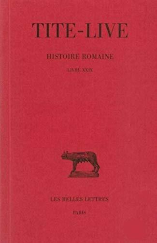 Histoire Romaine Tome 19 Livre Xxix