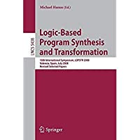 Logic-Based Program Synthesis and Transformation: 18th International Symposium LOPSTR 2008 Valencia Spain July 17-18 2008 Revised Selected Papers (Lecture Notes in Computer Science)【洋書】 [並行輸入品]
