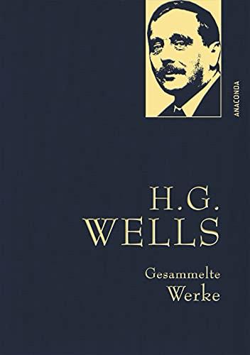 Wells,H.G.,Gesammelte Werke: Iris-Leinen mit Goldprägung (Anaconda Gesammelte Werke, Band 5)