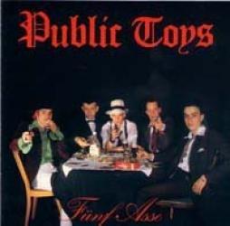Public Toys - Fünf Asse CD
