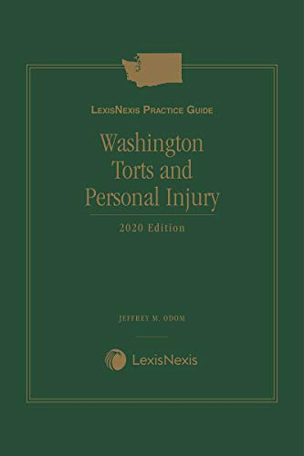 LexisNexis Practice Guide: Washington Torts and Personal Injury (English Edition)