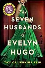 By Taylor Jenkins Reid The Seven Husbands of Evelyn Hugo A Novel Paperback - 2 April 2020