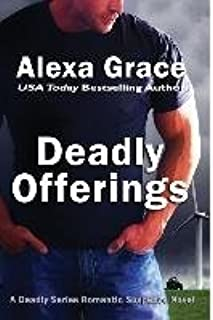 [(Deadly Offerings)] [By (author) Alexa Grace] published on (February, 2012)