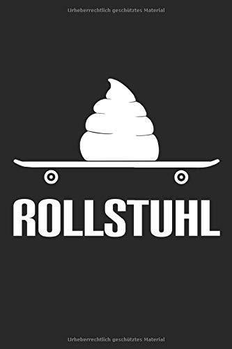 Rollstuhl: A5 Notizbuch für Skater & Skateboard Fahrer Notizbuch   Klob Bücher  Schreibblock   Notizblock   Notizheft   dotted   A5   Tagebuch & ... für Männer die skaten & kacken lieben.