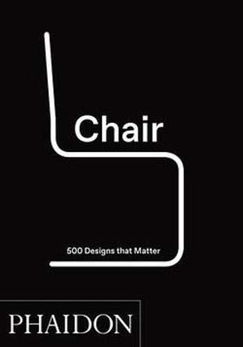 Chair. 500 designs that matter