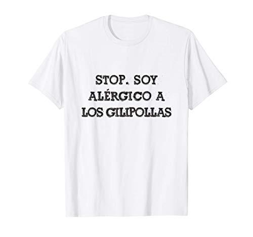 STOP Soy alergico Frase Divertida Gracioso Mensaje Español Camiseta