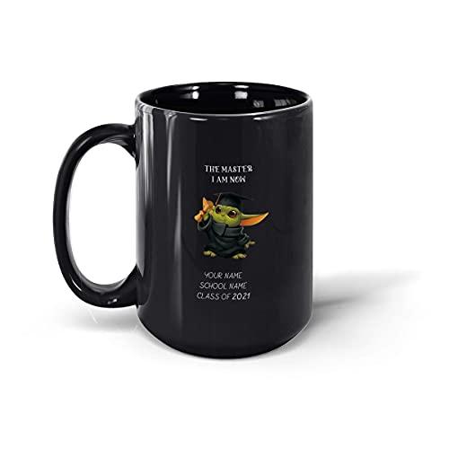 Taza de graduación personalizada, The Master I Am Now, regalo de graduado universitario, clase de 2021 para graduarse e hijo, taza de café de cerámica (negro, 15 onzas)