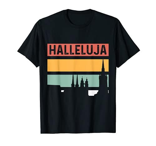 Halleluja Halle Saale Stadt Hallunke Hallenser T-Shirt