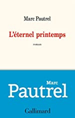 L'éternel printemps de Marc Pautrel