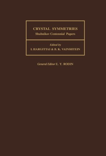Crystal Symmetries: Shubnikov Centennial Papers
