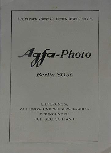 Agfa-Photo Berlin. Lieferungs-, Zahlungs- und Wiederverkaufsbedingungen für Deutschland.