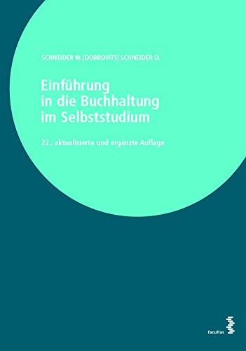 Einführung in die Buchhaltung im Selbststudium: Band I: Informationsteil, Band II: Übungsteil