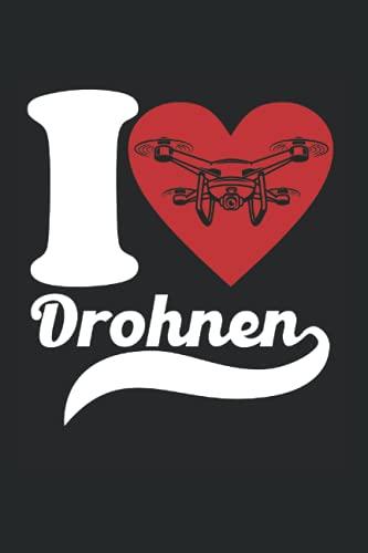 I Love Drohnen: Drohne & Quadrocopter Notizbuch 6\'x9\' Drohnen Drohnenpilot Geschenk