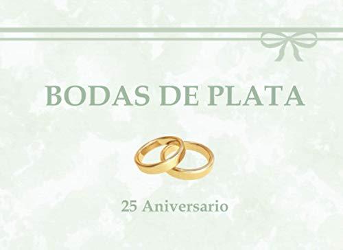 BODAS DE PLATA: 25 Aniversario | Libro de Firmas y Recuerdos