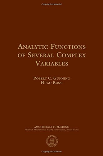 Analytic Functions of Several Complex Variables (Ams Chelsea Publishing, Band 368)