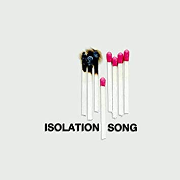 Isolation Song