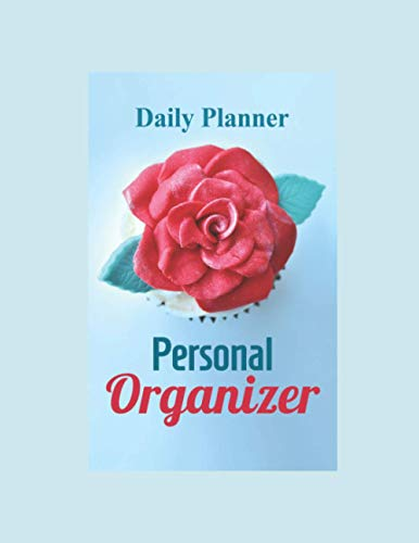 Best Ever Daily Planner And Notebook For Serious Planners: Mega Jam Packed Journal, Planner And Notebook, Monthly, Weekly, Diary, Goals, Recipes, To Do Lists, Meal Planners