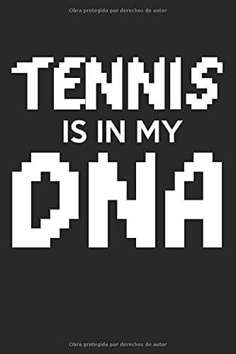 El tenis está en mi ADN: Calendario, agenda, cuaderno, libro de 105 páginas en tapa blanda. Una semana en una página doble. Para todas las citas, ... anotar y no olvidar. Durante 52 semanas.