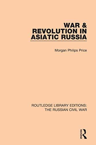 War & Revolution in Asiatic Russia