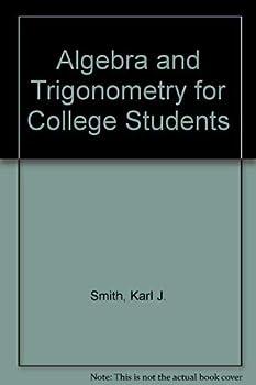 Algebra and trigonometry (Contemporary undergraduate mathematics series) 0818502681 Book Cover